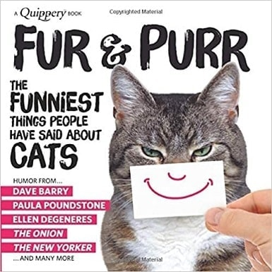 Fur & Purr - The Funniest Things People Have Said about CATS