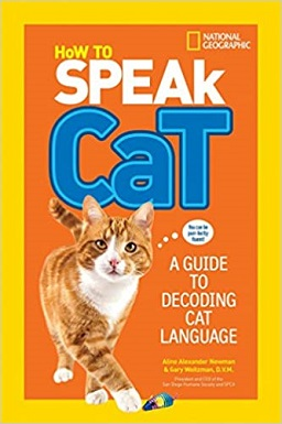 How to Speak Cat - A Guide to Decoding Cat Language